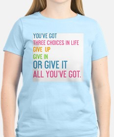 card youve got three choices T-Shirt