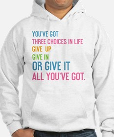 card youve got three choices in  Hoodie