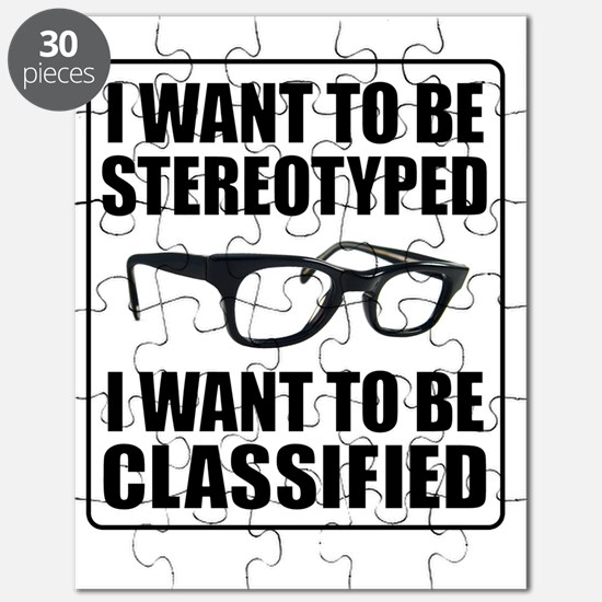 I WANT TO BE STEREOTYPED / CLASSIFIED Puzzle