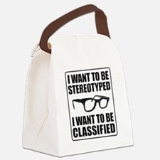 I WANT TO BE STEREOTYPED / CLASSI Canvas Lunch Bag