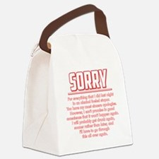 Sorry for Being Drunk Canvas Lunch Bag