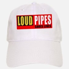 Loud pipes saves lives 1 Baseball Baseball Cap