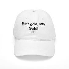 That's Gold Jerry, Gold! - Seinfeld Baseball Cap
