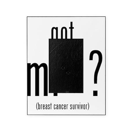got mi ? - Breast Cancer Survivor S Picture Frame