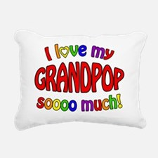I love my GRANDPOP soooo Rectangular Canvas Pillow