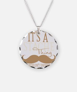 Its A Stache Thing Necklace