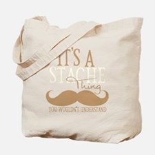 Its A Stache Thing Tote Bag