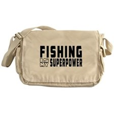 Fishing Is My Superpower Messenger Bag