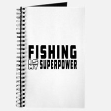 Fishing Is My Superpower Journal