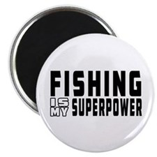 "Fishing Is My Superpower 2.25"" Magnet (10 pack)"