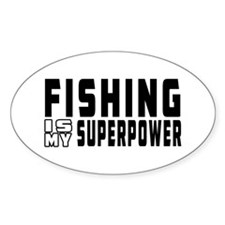 Fishing Is My Superpower Decal
