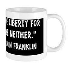 Franklin Quote Liberty For Security Mug