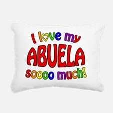 I love my ABUELA soooo m Rectangular Canvas Pillow