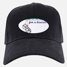For A Bruisin' Baseball Hat