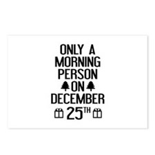 Only A Morning Person On December 25th Postcards (