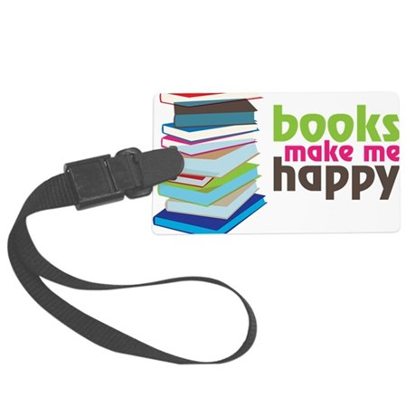 Books Make Me Happy Large Luggage Tag