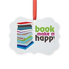 Books Make Me Happy Ornament