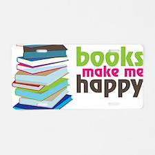 Books Make Me Happy Aluminum License Plate