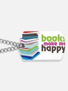 Books Make Me Happy Dog Tags