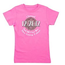 I Survived 12.21.12 and all I got was t Girl's Tee