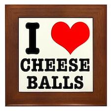 I Heart (Love) Cheese Balls Framed Tile