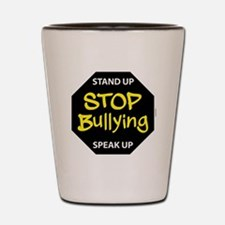 stop bullying Shot Glass