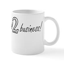 Im #1 in the #2 business! Light Mug