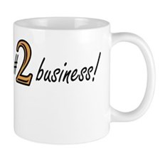 Im #1 in the #2 business! Yellow/Brown Mug
