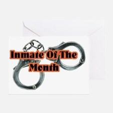 INMATE OF THE MONTH Greeting Card