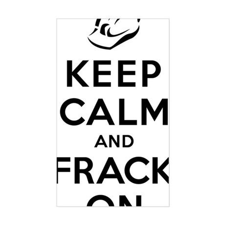 Keep Calm and Frack On Sticker (Rectangle)