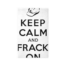 Keep Calm and Frack On 3'x5' Area Rug