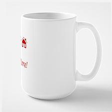 Real Estate Agents Show More! Large Mug