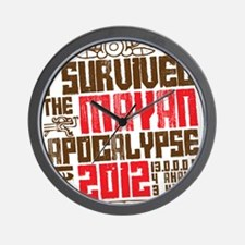 I Survived the Mayan Apocalypse 2012 Wall Clock