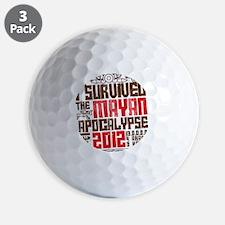 I Survived the Mayan Apocalypse 2012 Golf Ball