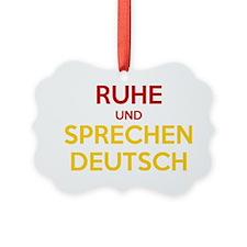Halten Ruhe und Sprechen Deutsch Ornament