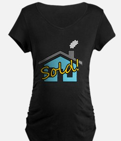House Sold! T-Shirt