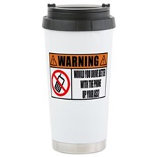 Would you drive better  Travel Mug