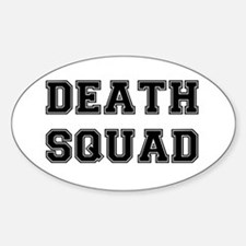 DEATH SQUAD Sticker (Oval)
