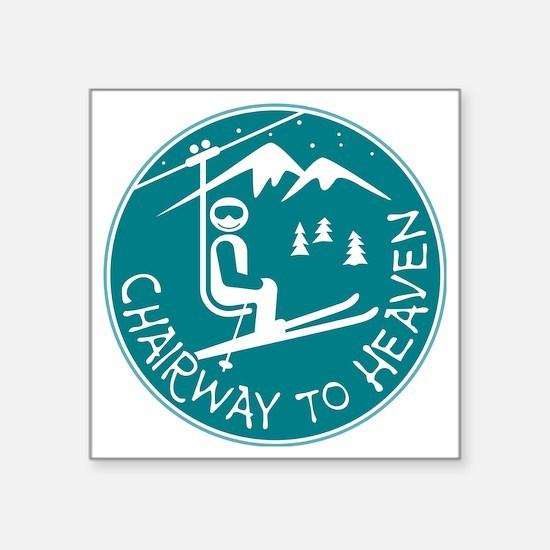 "Chairway to Heaven Square Sticker 3"" x 3"""