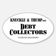 KNUCKLE  THUMP - DEBT COLLECTORS Decal