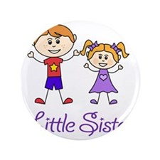 """Little Sister Personalized! 3.5"""" Button"""