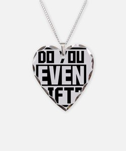 Do you even lift? Necklace