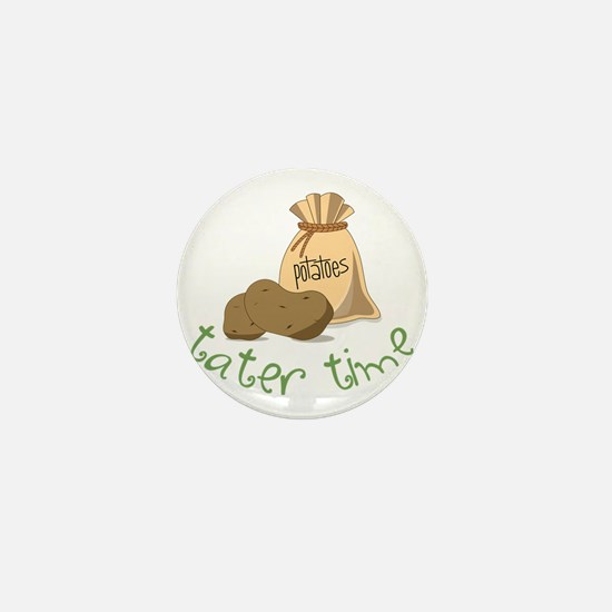 Tater Time Mini Button