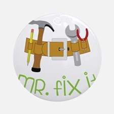 Mr. Fix It Round Ornament