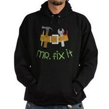 Mr. Fix It Hoodie