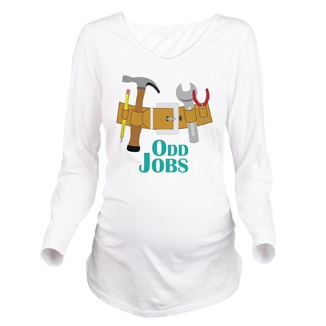 Odd Jobs Long Sleeve Maternity T-Shirt