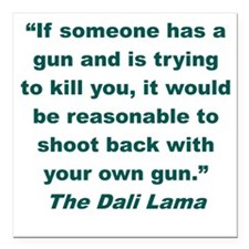 "IF SOMEONE HAS A GUN AND Square Car Magnet 3"" x 3"""