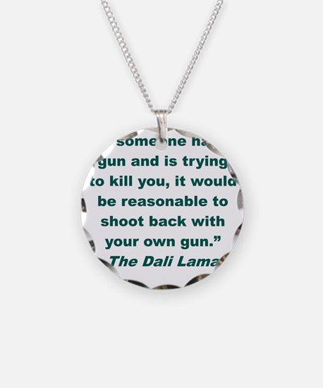 IF SOMEONE HAS A GUN AND IS  Necklace Circle Charm