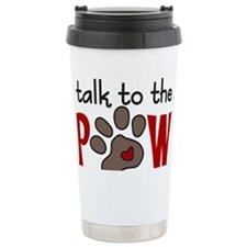Talk To The Paw Travel Coffee Mug