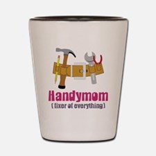 Handymom Shot Glass